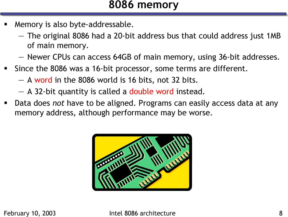 A word in the 8086 world is 16 bits, not 32 bits. A 32-bit quantity is called a double word instead.