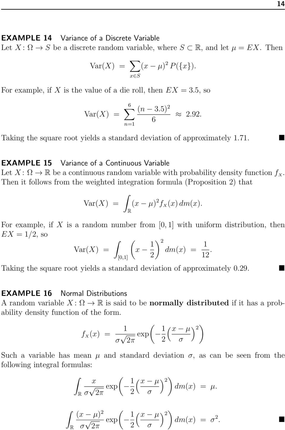 EXAMPLE 15 Variance of a Continuous Variable Let X : Ω be a continuous random variable with probability density function f X.