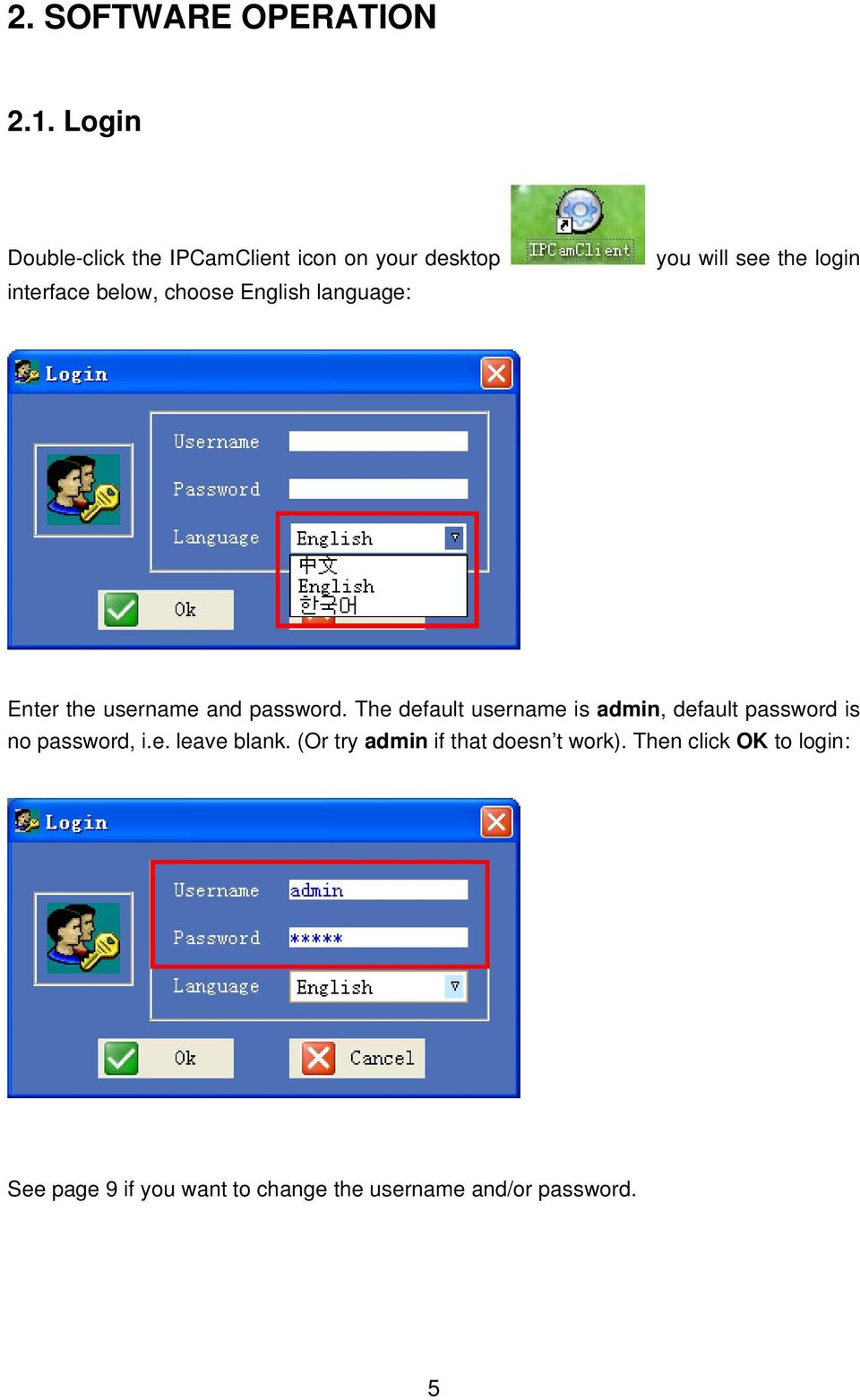 language: you will see the login Enter the username and password.