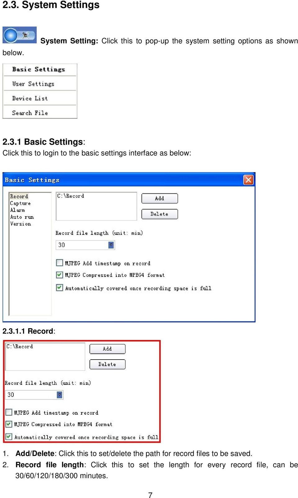 1 Basic Settings: Click this to login to the basic settings interface as below: 2.3.1.1 Record: 1.