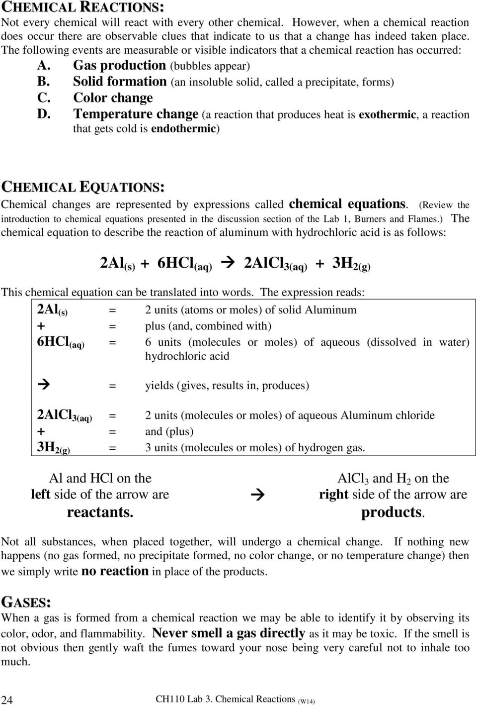 lab 3 ionic reactions Chemical reactions: helpful hints you need to report the balanced net ionic equations for each your reactions your balanced net ionic equation should be consistent with your recorded observations reaction 3 is a classic acid-base reaction.