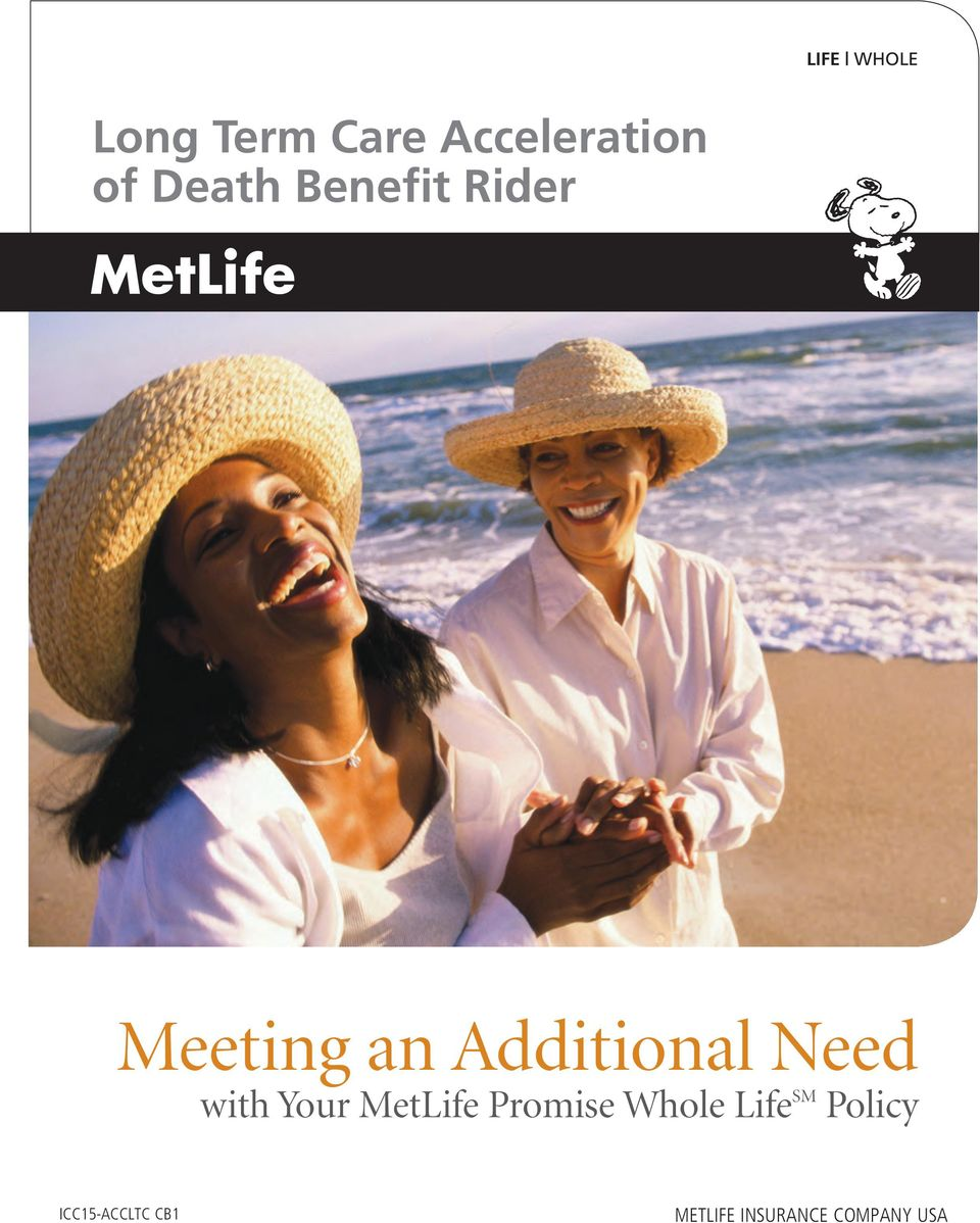 Need with Your MetLife Promise Whole Life SM