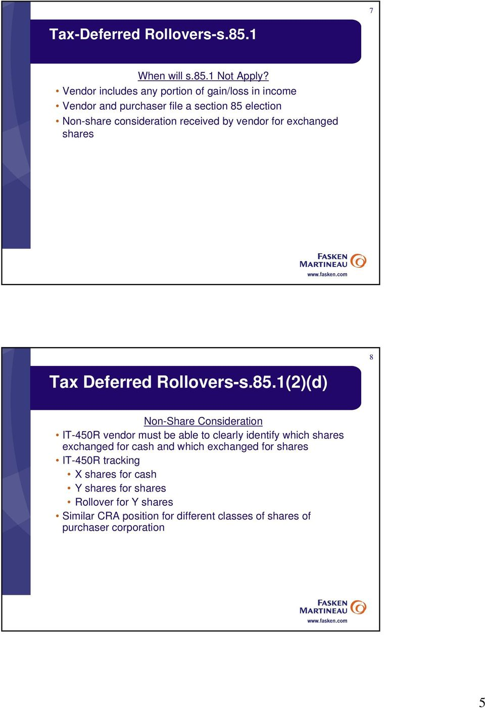 vendor for exchanged shares 8 Tax Deferred Rollovers-s.85.