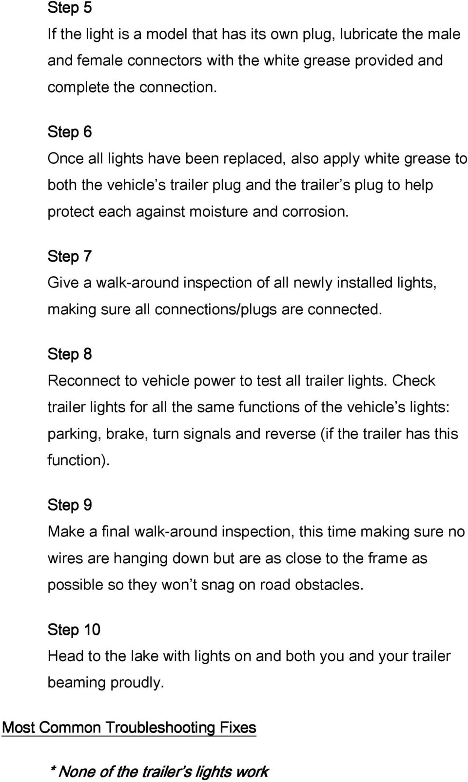 Boat Trailer Lights Replacement For Replacing Existing Male Plug Wiring Step 7 Give A Walk Around Inspection Of All Newly Installed Making Sure