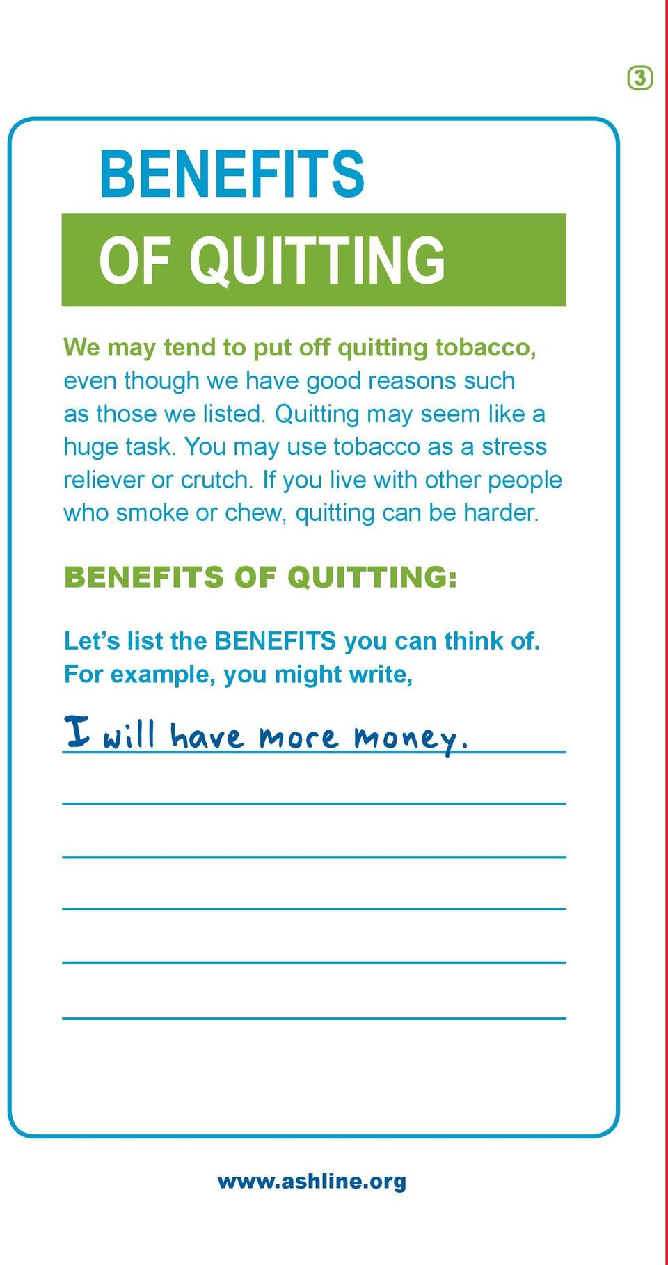 You may use tobacco as a stress reliever or crutch.