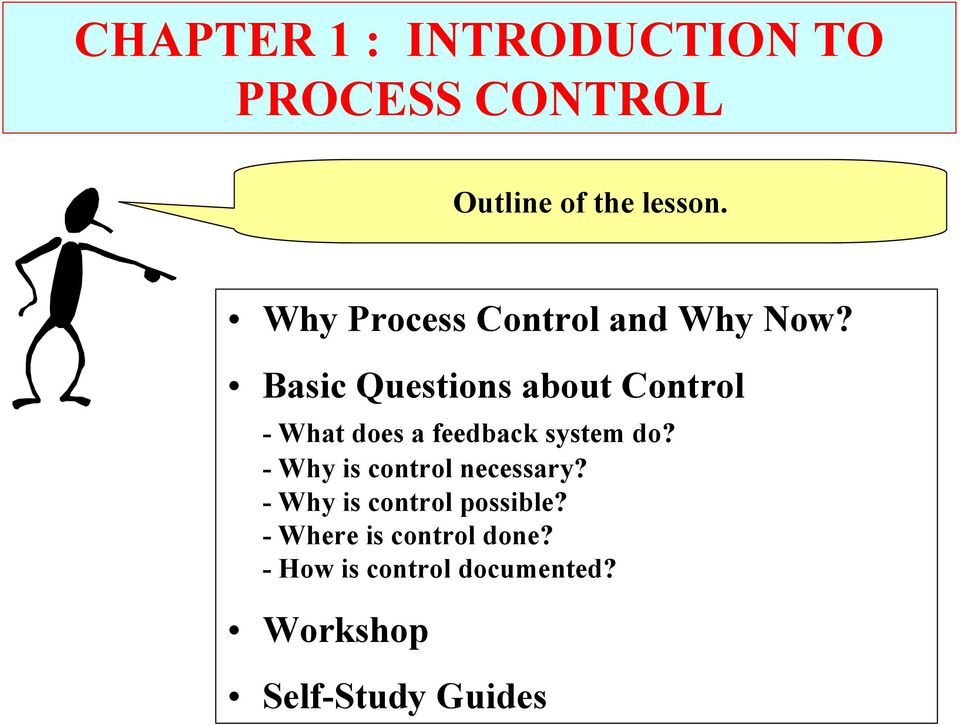 Basic Questions about Control - What does a feedback system do?