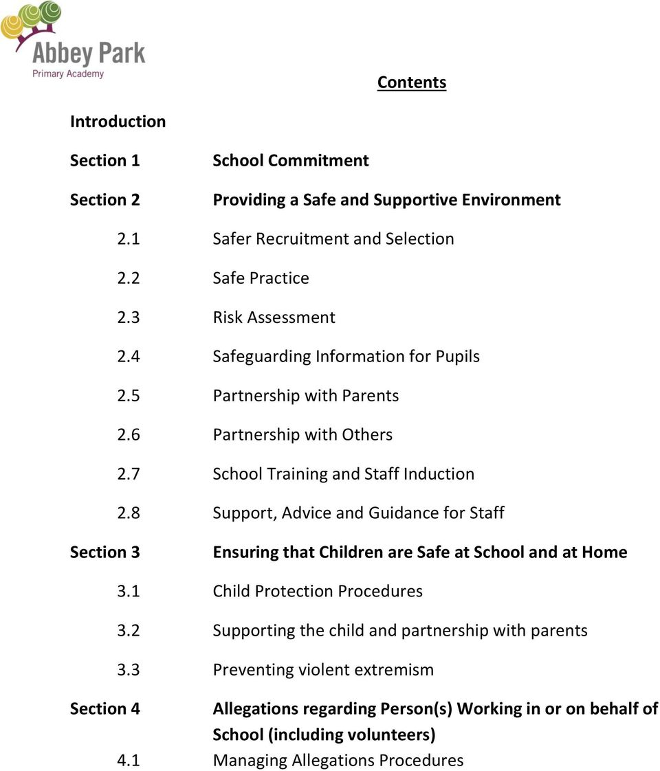 8 Support, Advice and Guidance for Staff Section 3 Ensuring that Children are Safe at School and at Home 3.1 Child Protection Procedures 3.
