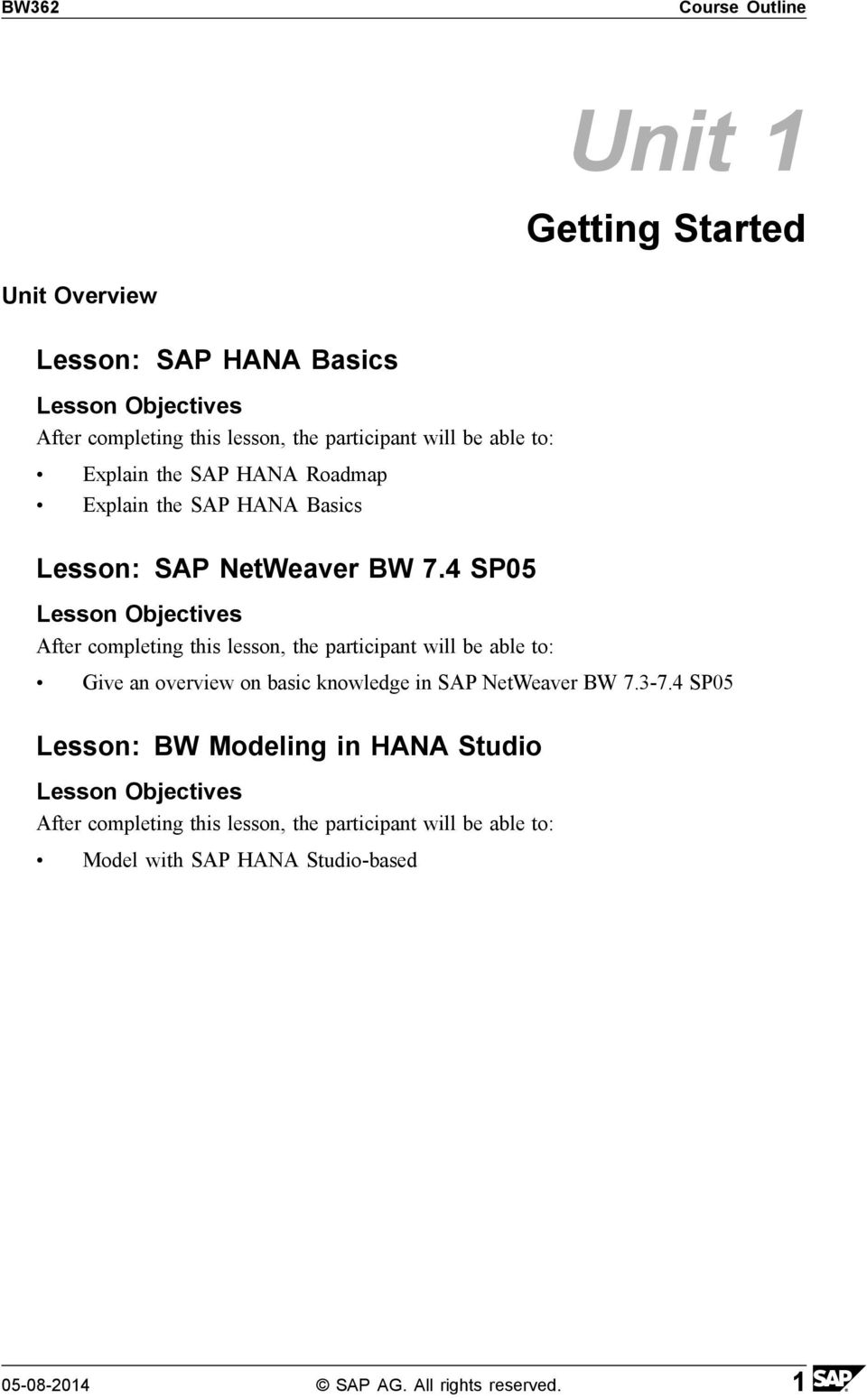 4 SP05 Give an overview on basic knowledge in SAP NetWeaver BW 7.3-7.