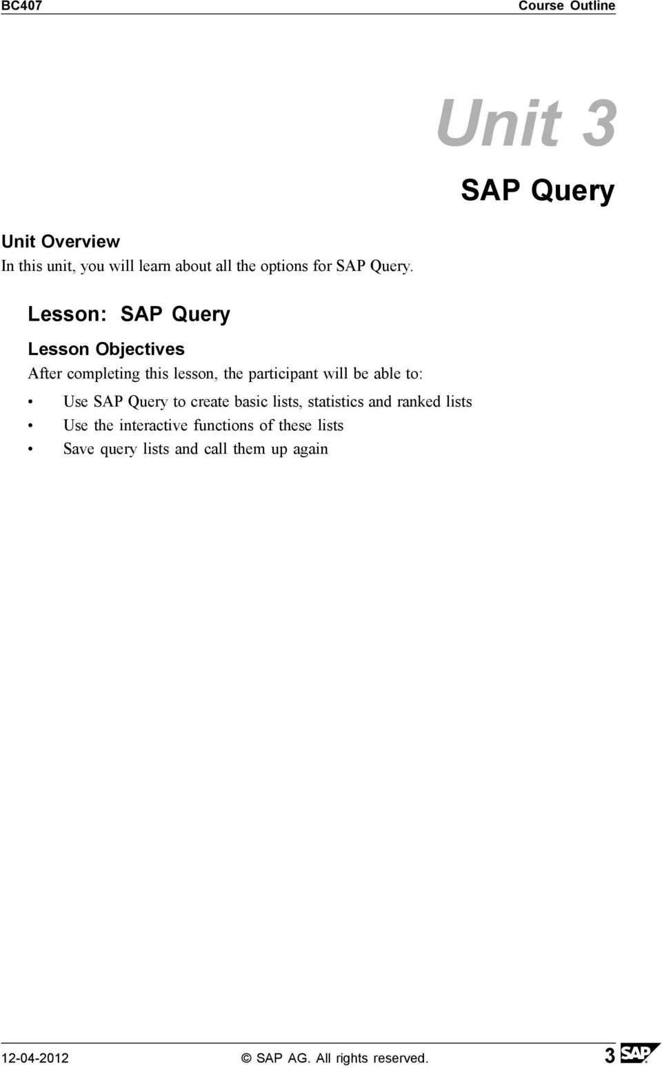 Lesson: SAP Query Use SAP Query to create basic lists, statistics and