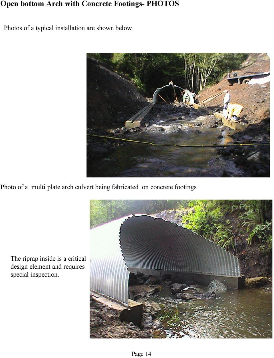 Photo of a multi plate arch culvert being fabricated on concrete