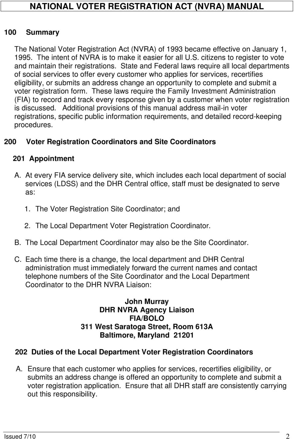 complete and submit a voter registration form.