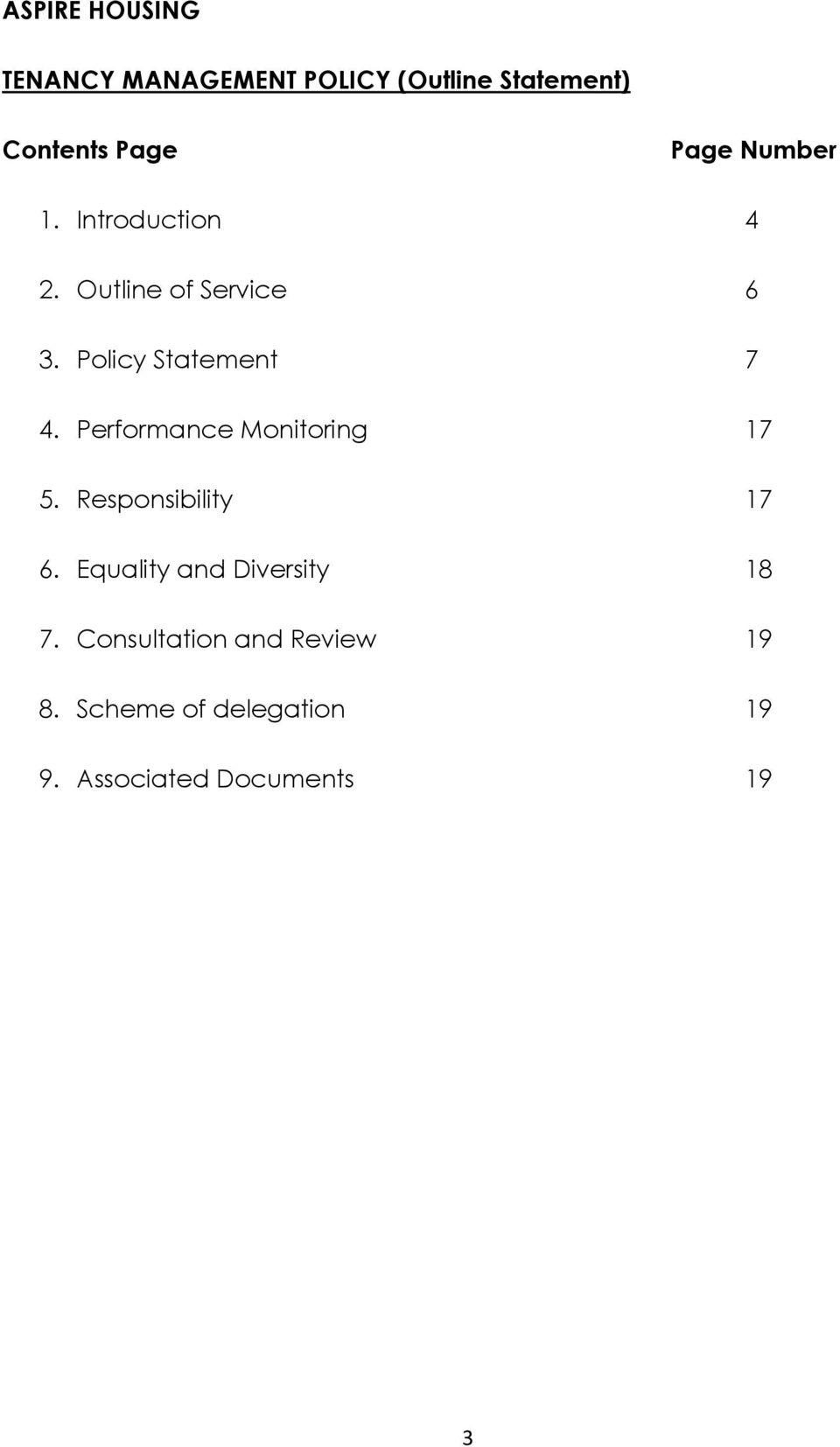 Performance Monitoring 17 5. Responsibility 17 6. Equality and Diversity 18 7.