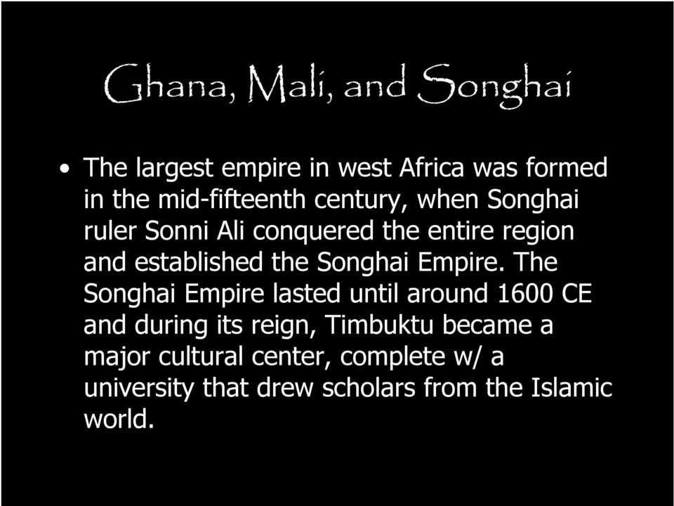 Songhai Empire.