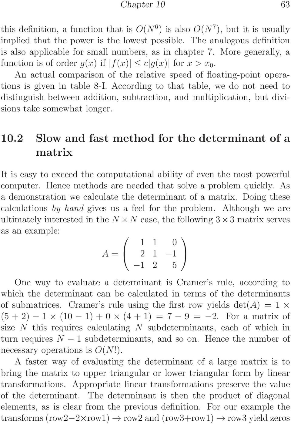 An actual comparison of the relative speed of floating-point operations is given in table 8-I.