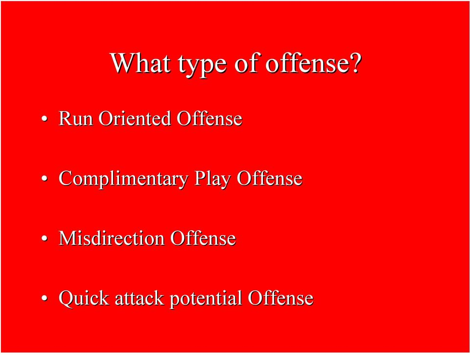 Complimentary Play Offense