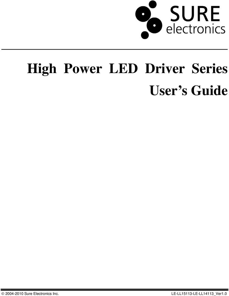 High Power Led Driver Series User S Guide Pdf Figure 1 This Circuit Produces A 500hz Pwm Drive For Leds Controlled 2004 2010 Sure