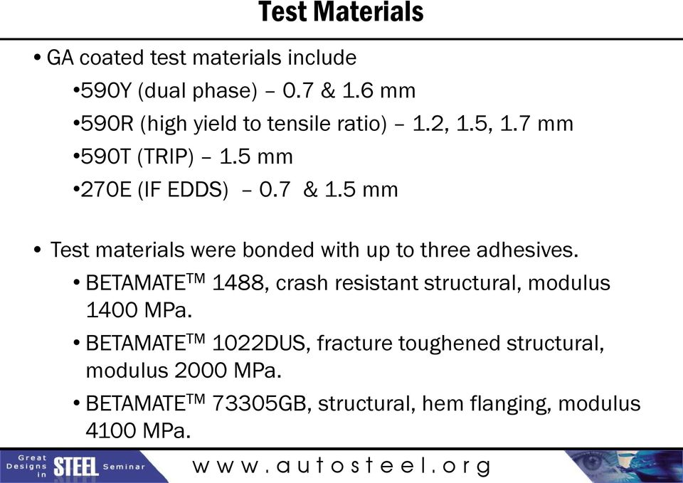 5 mm Test materials were bonded with up to three adhesives.