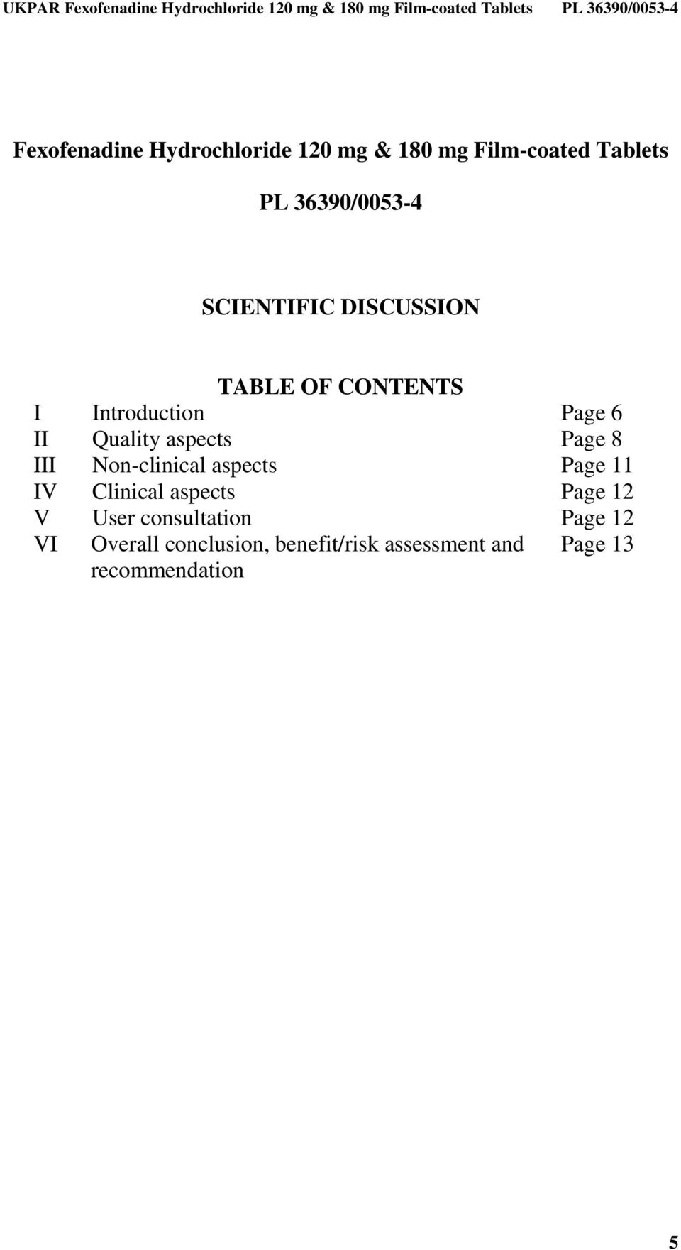 Page 8 III Non-clinical aspects Page 11 IV Clinical aspects Page 12 V User