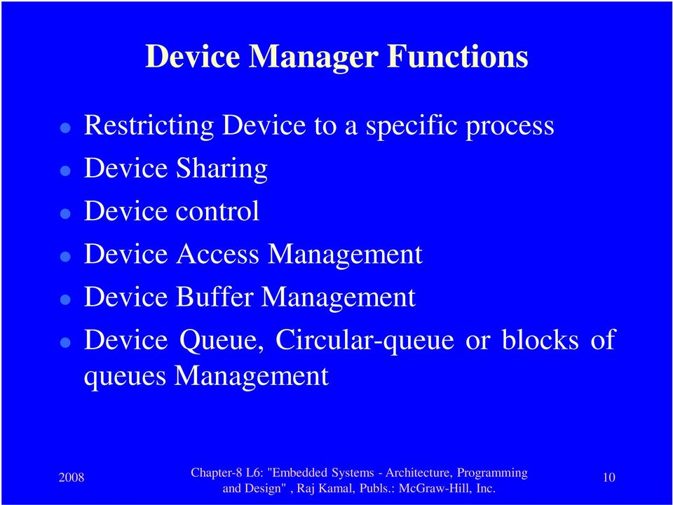 Device Access Management Device Buffer Management