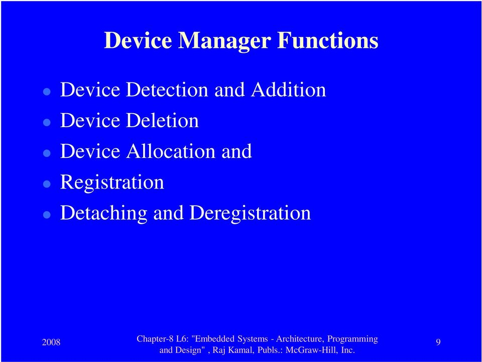 Deletion Device Allocation and