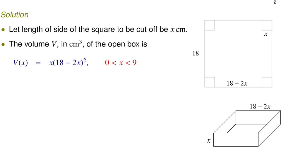 The volume V, in cm 3, of the open box