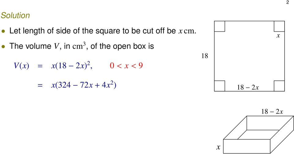 The volume V, in cm 3, of the open box is