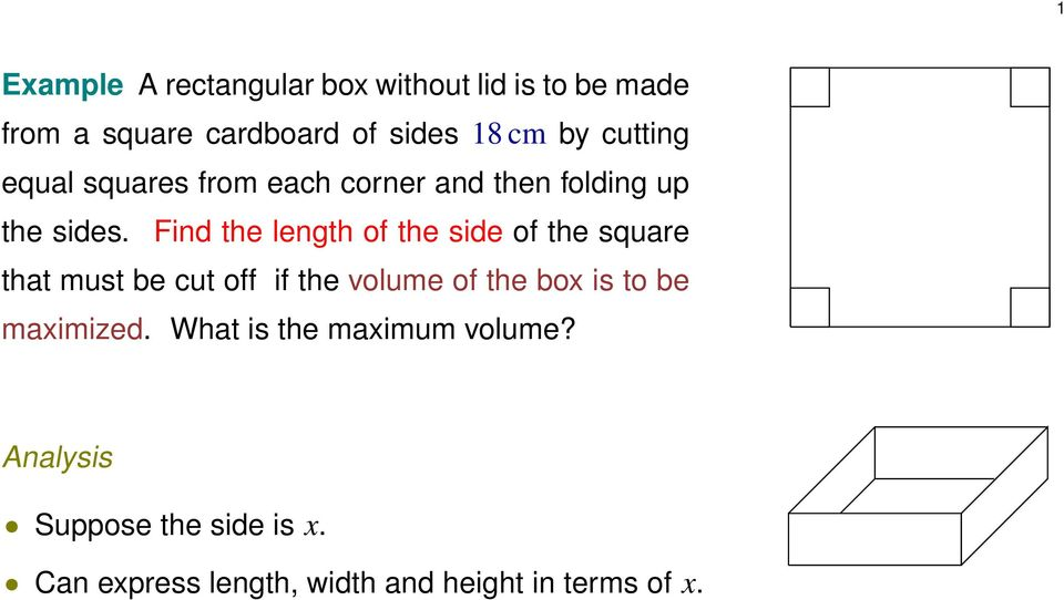 Find the length of the side of the squre tht must be cut off if the volume of the box is