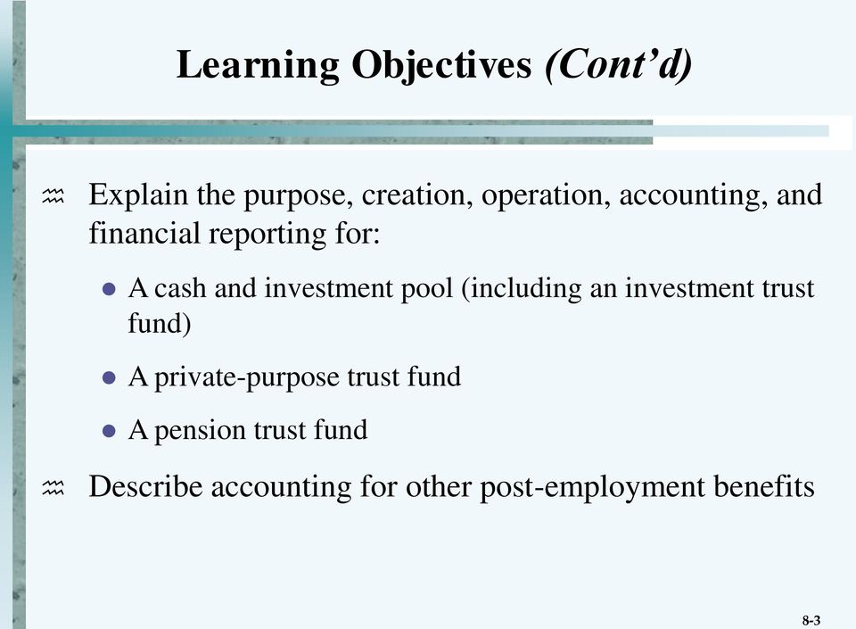 investment pool (including an investment trust fund) A private-purpose