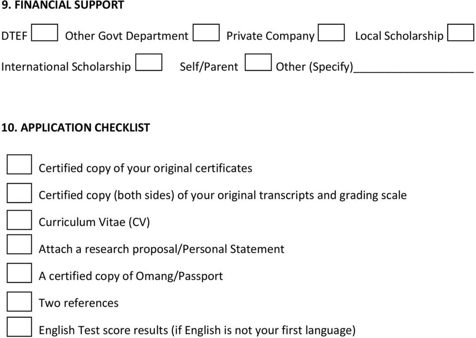 APPLICATION CHECKLIST Certified copy of your original certificates Certified copy (both sides) of your original