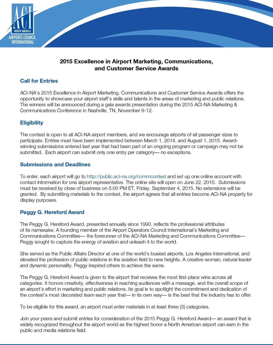 The winners will be announced during a gala awards presentation during the 2015 ACI-NA Marketing & Communications Conference in Nashville, TN, November 9-12.