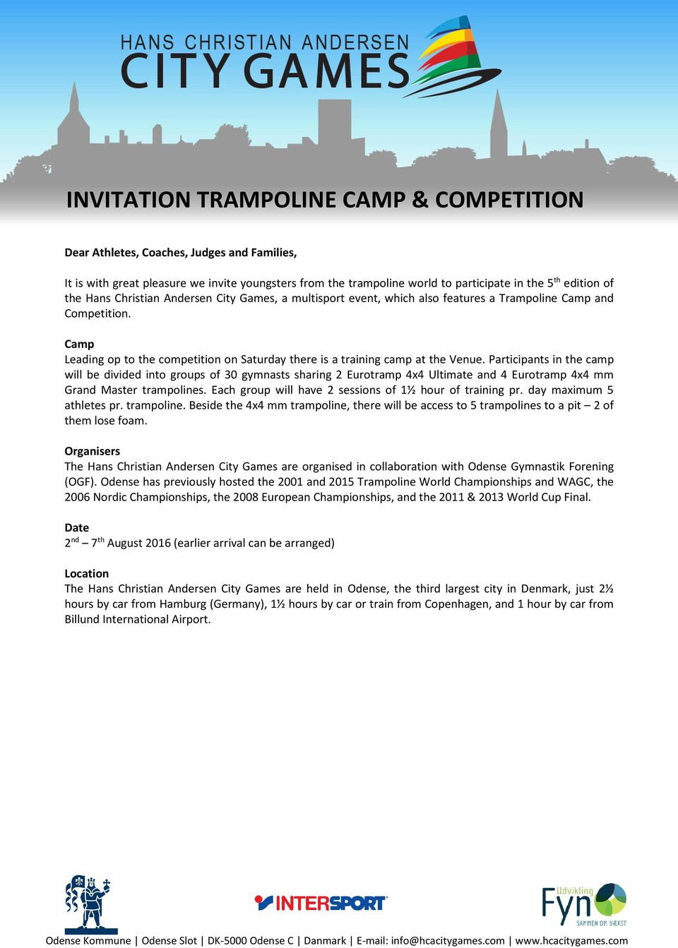 Participants in the camp will be divided into groups of 30 gymnasts sharing 2 Eurotramp 4x4 Ultimate and 4 Eurotramp 4x4 mm Grand Master trampolines.