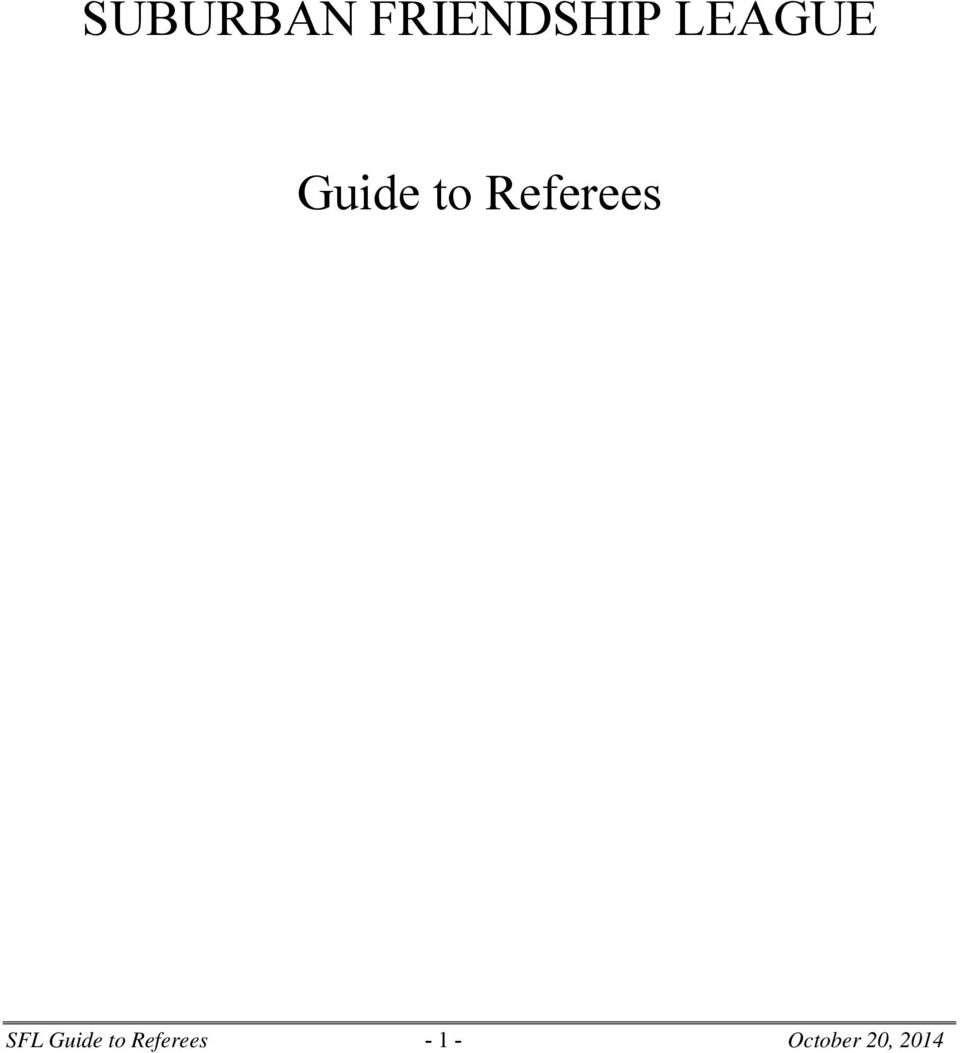 Referees SFL Guide to