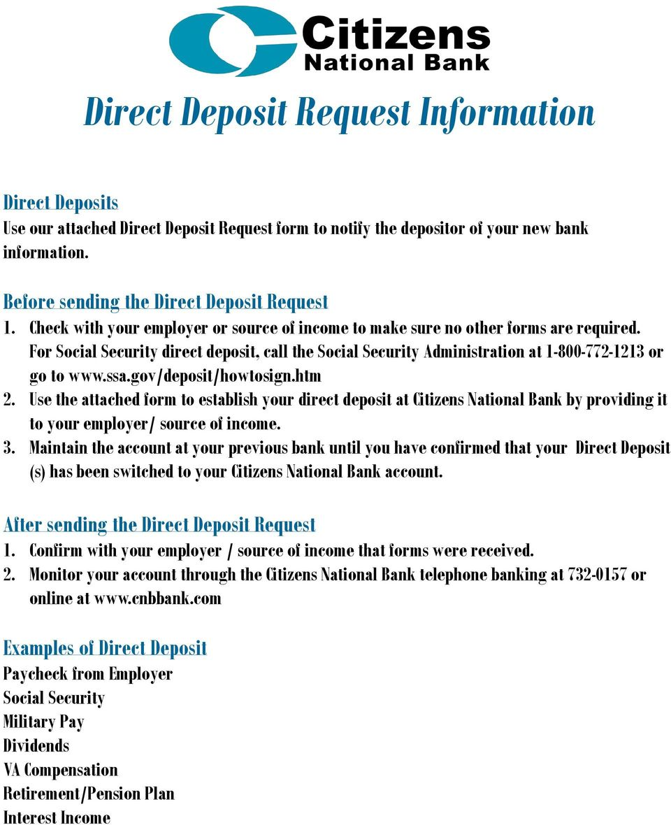 gov/deposit/howtosign.htm 2. Use the attached form to establish your direct deposit at Citizens National Bank by providing it to your employer/ source of income. 3.