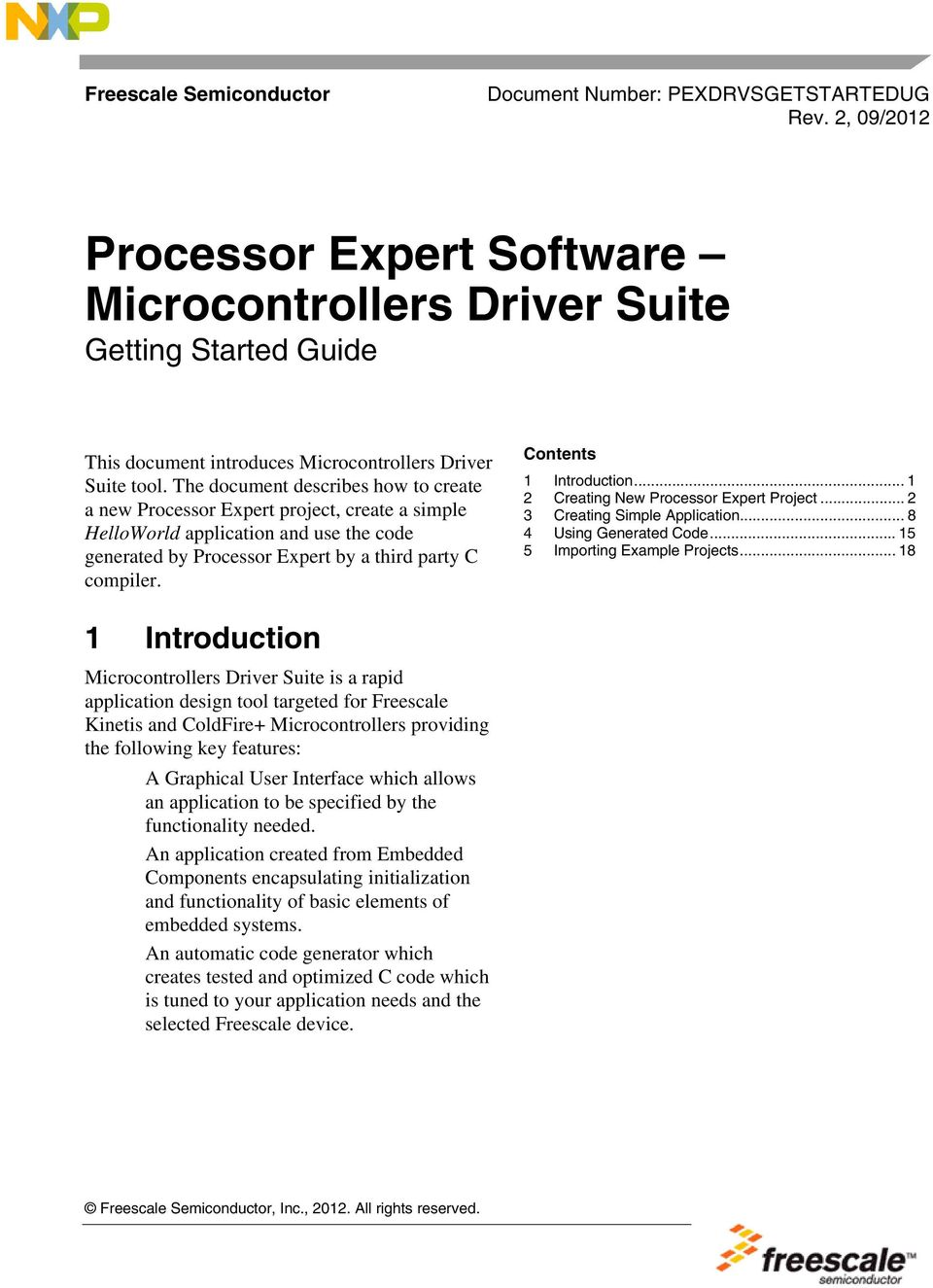 The document describes how to create a new Processor Expert project, create a simple HelloWorld application and use the code generated by Processor Expert by a third party C compiler.