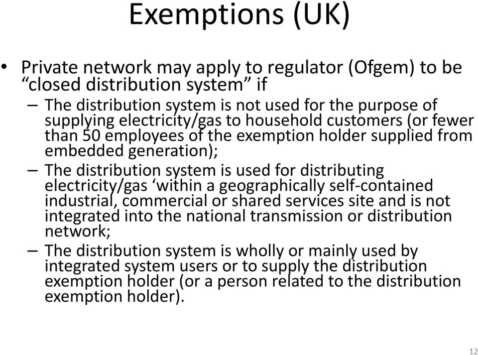 distributing ib ti electricity/gas within a geographically self contained industrial, commercial or shared services site and is not integrated into the national transmission or