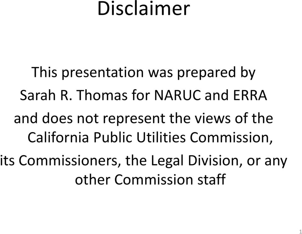 of the California Public Utilities Commission, its