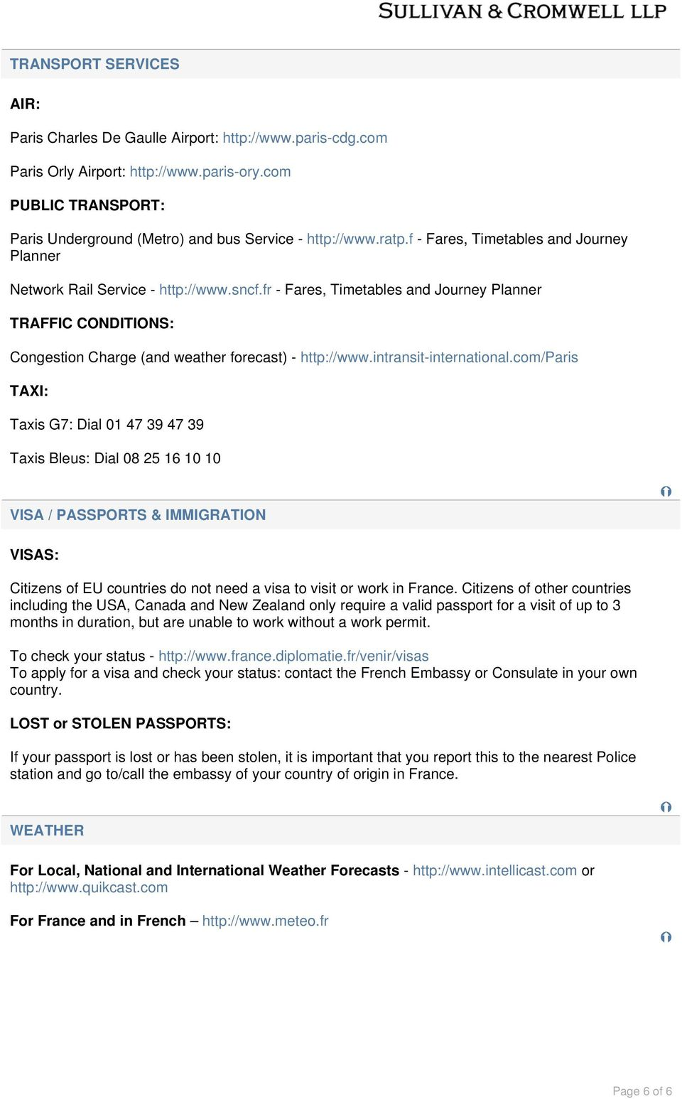 fr - Fares, Timetables and Journey Planner TRAFFIC CONDITIONS: Congestion Charge (and weather forecast) - http://www.intransit-international.
