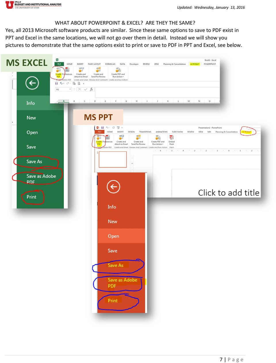 Since these same options to save to PDF exist in PPT and Excel in the same locations, we will