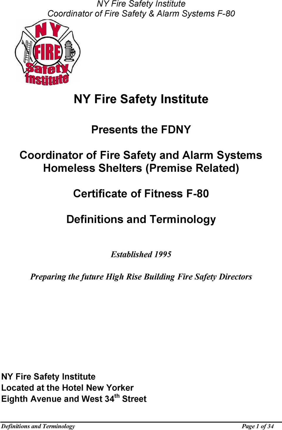 1995 Preparing the future High Rise Building Fire Safety Directors NY Fire Safety Institute