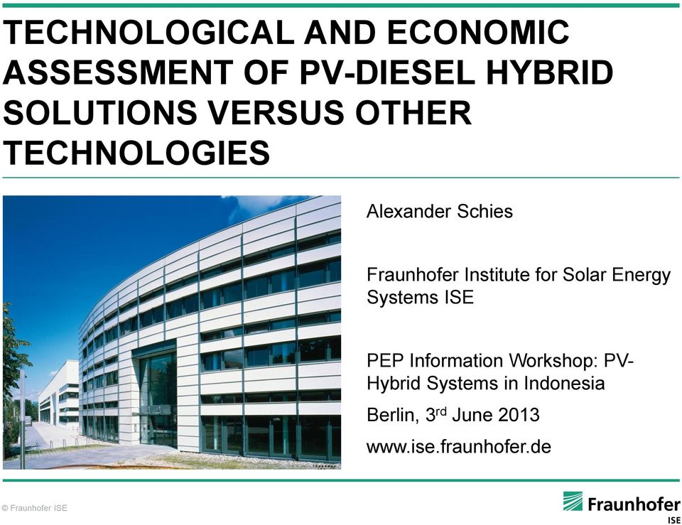 Institute for Solar Energy Systems ISE PEP Information Workshop: