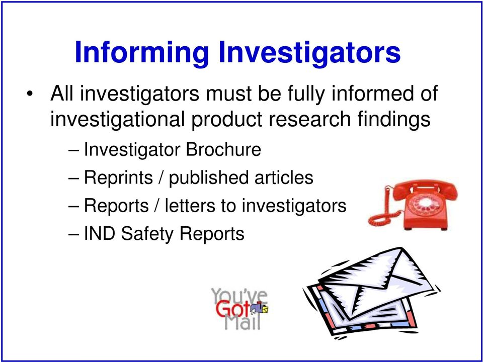 findings Investigator Brochure Reprints / published