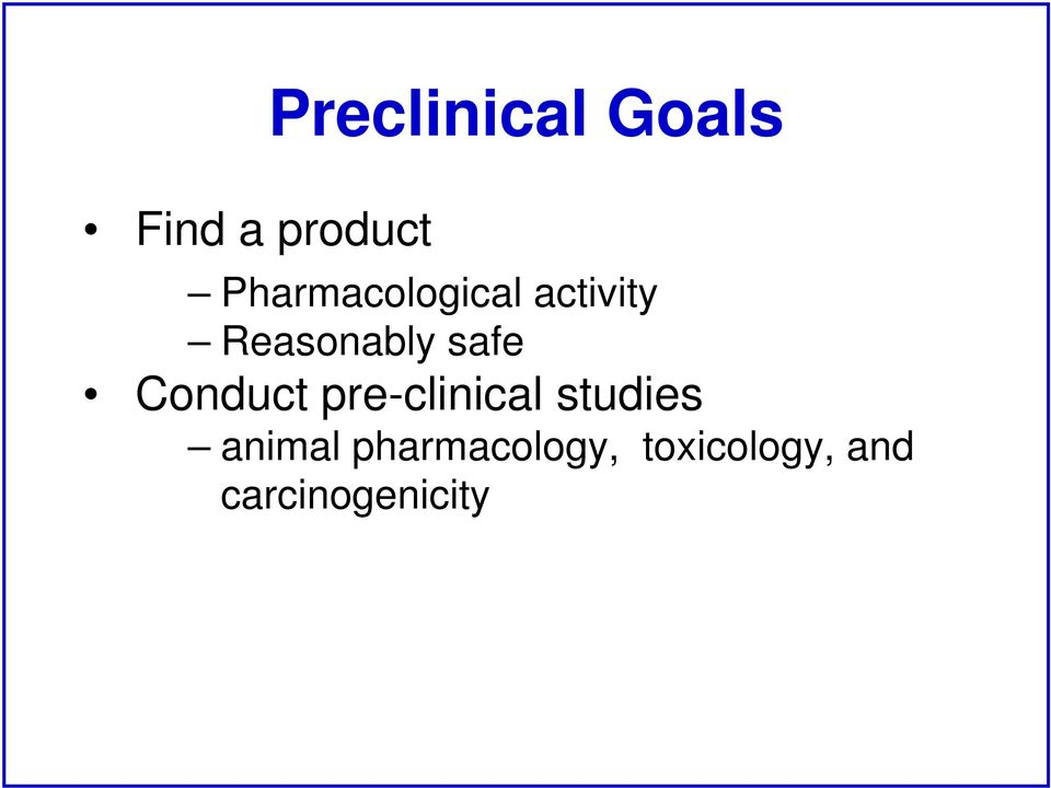 safe Conduct pre-clinical studies