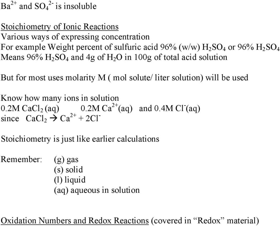 solution) will be used Know how many ions in solution 0.2M CaCl 2 (aq) 0.2M Ca 2+ (aq) and 0.