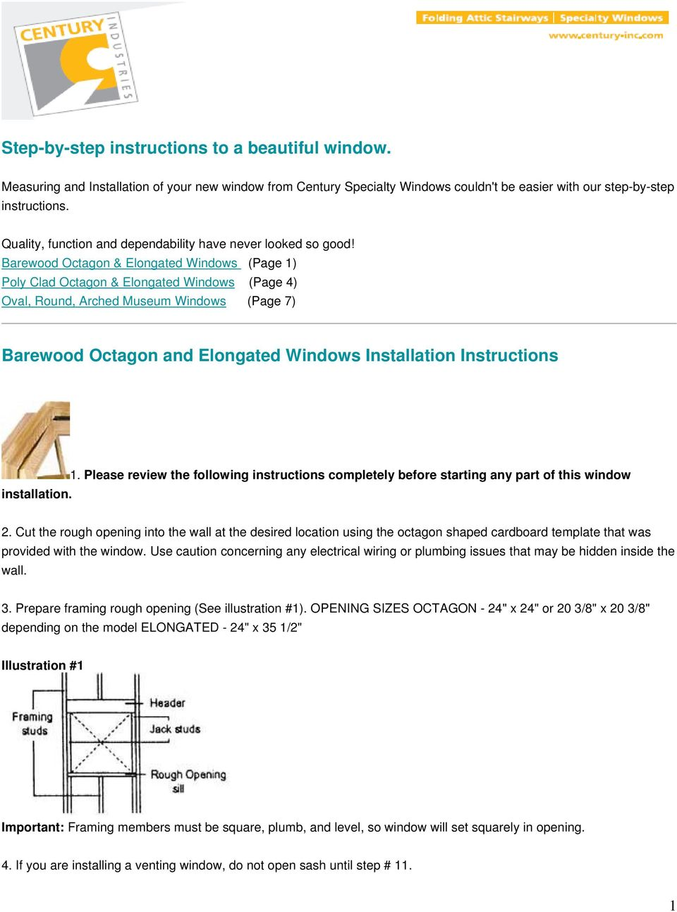 Barewood Octagon & Elongated Windows (Page 1) Poly Clad Octagon & Elongated Windows (Page 4) Oval, Round, Arched Museum Windows (Page 7) Barewood Octagon and Elongated Windows Installation