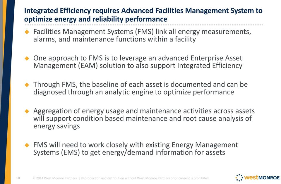 baseline of each asset is documented and can be diagnosed through an analytic engine to optimize performance Aggregation of energy usage and maintenance activities across assets