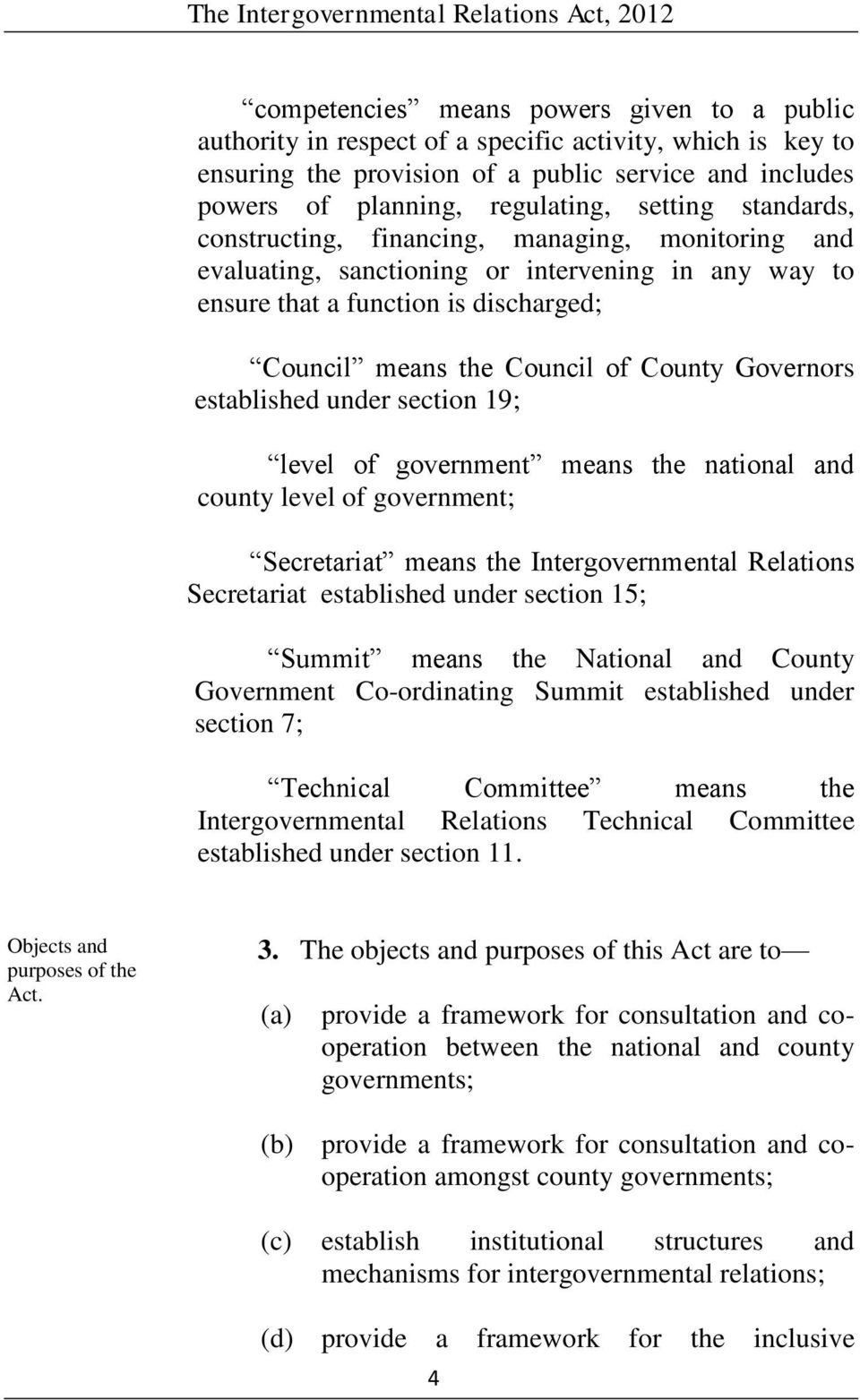 Governors established under section 19; level of government means the national and county level of government; Secretariat means the Intergovernmental Relations Secretariat established under section