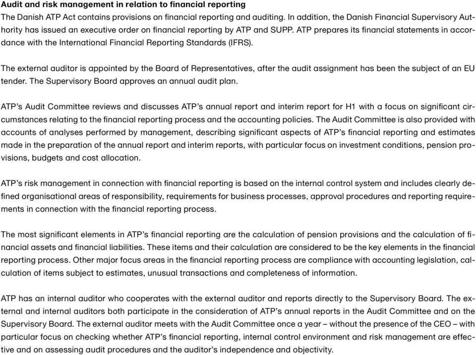ATP prepares its financial statements in accordance with the International Financial Reporting Standards (IFRS).