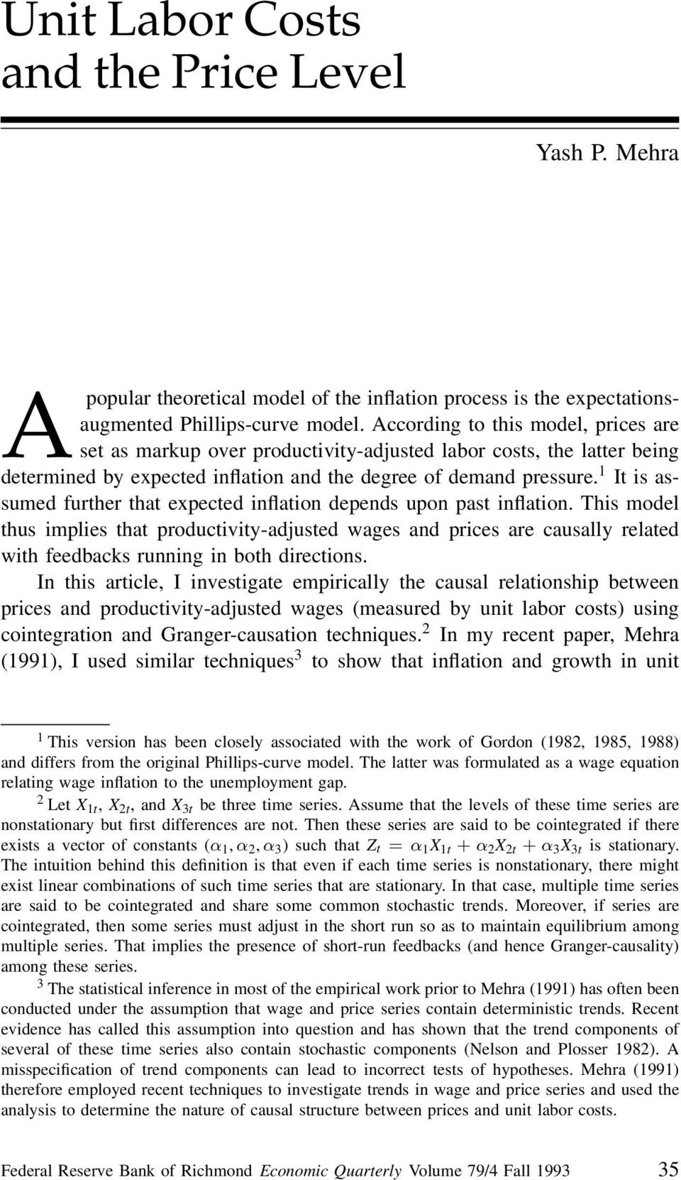 1 It is assumed further that expected inflation depends upon past inflation.