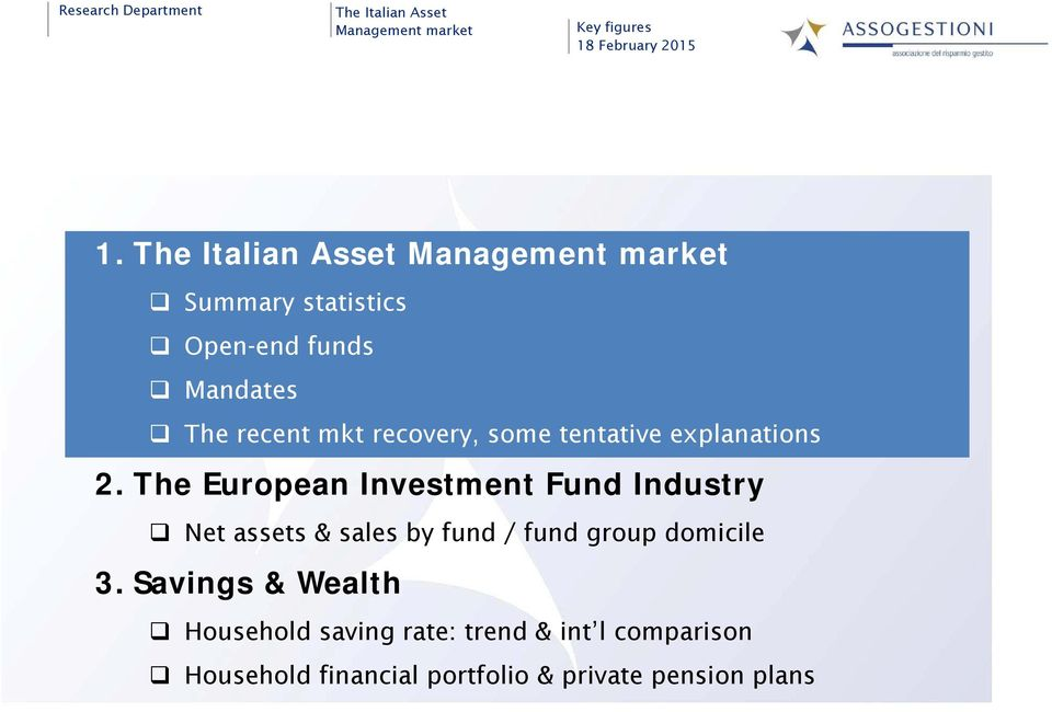 The European Investment Fund Industry Net assets & sales by fund / fund group