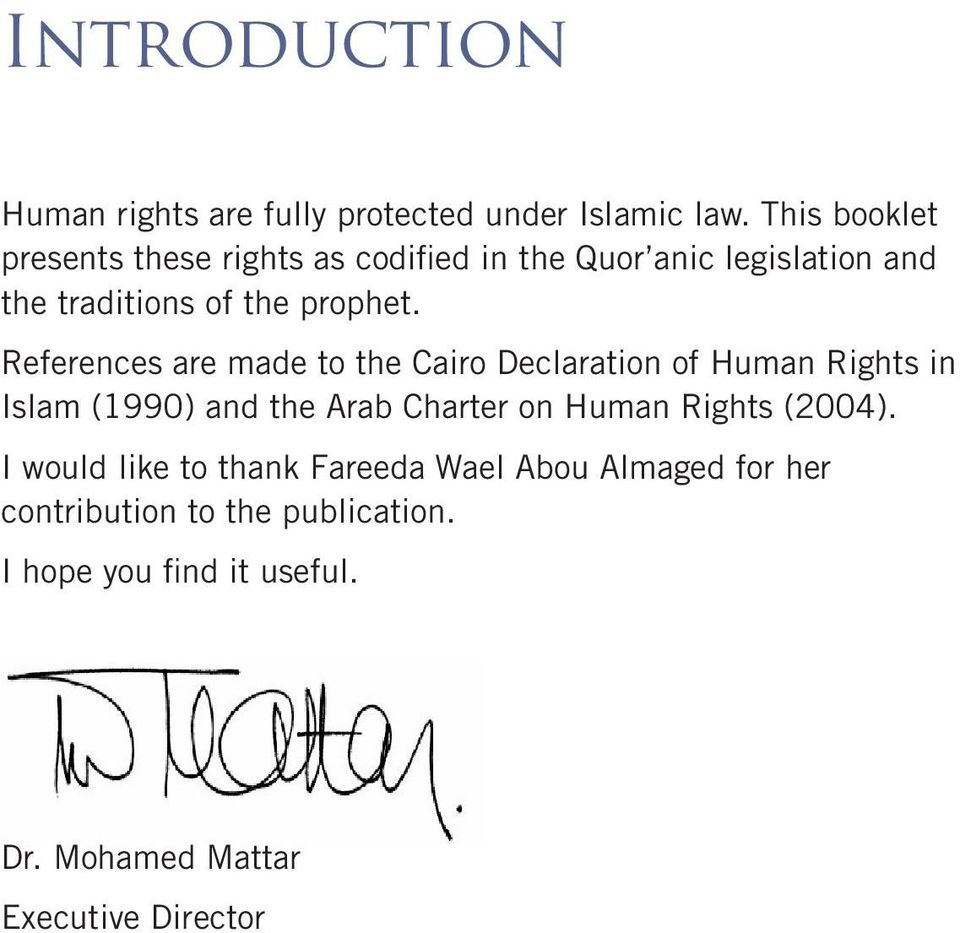 References are made to the Cairo Declaration of Human Rights in Islam (1990) and the Arab Charter on Human